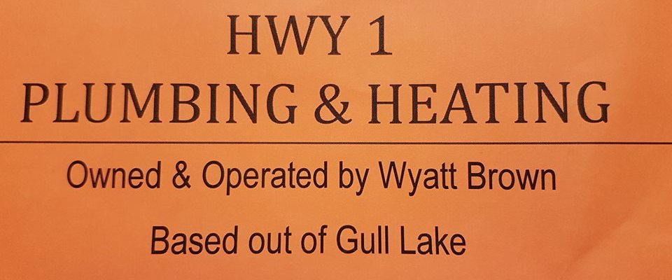 Hwy 1 Plumbing & Heating Celebrates One Year Anniversary Business GULL LAKE  Small Business Community