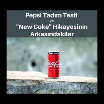 """Pepsi Tadım Testi ve """"New Coke"""" Hikayesinin Arkasındakiler"""