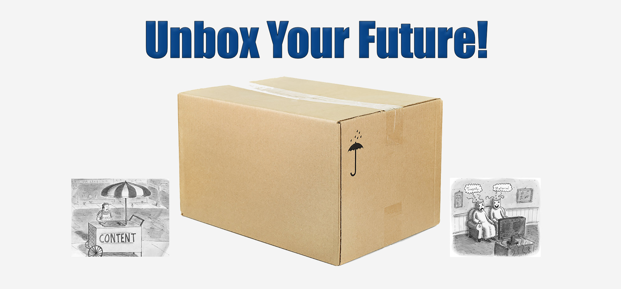 Unbox Your Future!