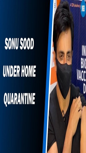 Sonu Sood is tested positive a few days after receiving the 1st dose of COVID-19 vaccine