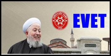 """İSMAİLAĞA CEMAATİ; """"EVET"""" DİYECEKLERİNİ ve NEDENLERİNİ AÇIKLADI"""
