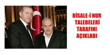 SAİD NURSİ'NİN TALEBELERİNDEN ERDOĞAN'A TAM DESTEK