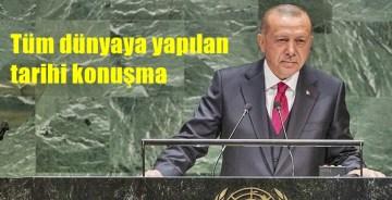 Cumhurbaşkanımız Erdoğan'dan Tüm Dünya'ya tarihi konuşma