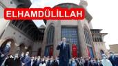 Cumhurbaşkanımız Erdoğan Taksim Camiini İbadete Açtı