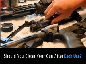 Should You Clean Your Gun After Each Use?