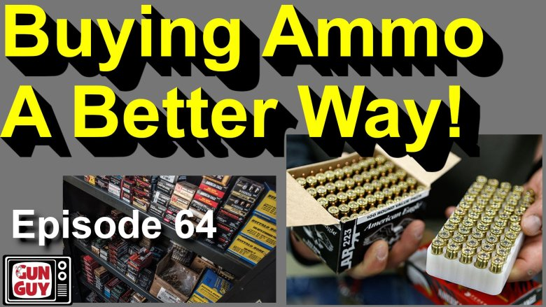 EP 64 Buying Ammo a Better Way