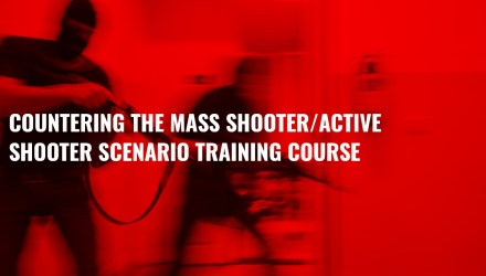 Countering the Mass Shooter:Active Shooter On-Site Training