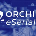 Orchid eSerial