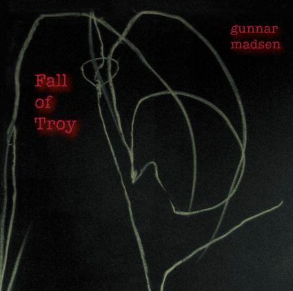 Fall of Troy by Gunnar Madsen album cover