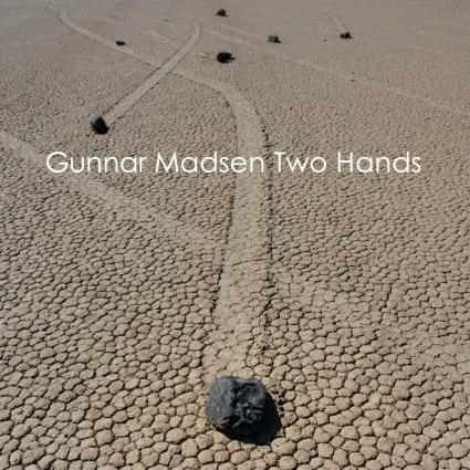 Gunnar Madsen - Two Hands album cover