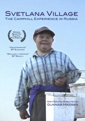 Svetlana Village: The Camphill Experience in Russia