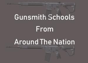 13 Gunsmith Schools