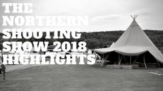 The Northern Shooting Show 2018