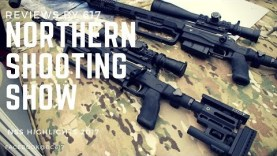 The Northern Shooting Show Highlights Part 2.
