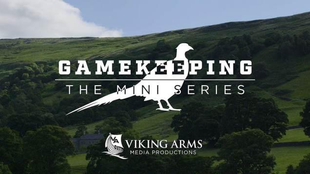 Gamekeeping – The Mini Series S1 E2
