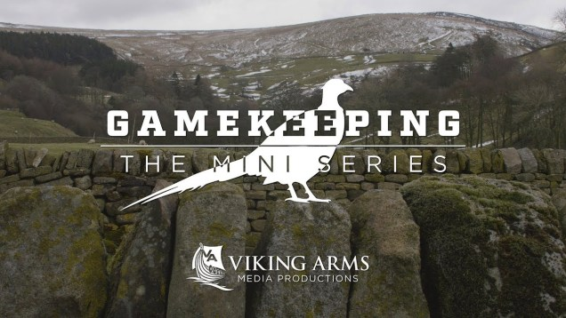 Gamekeeping – The Mini Series S1 E6