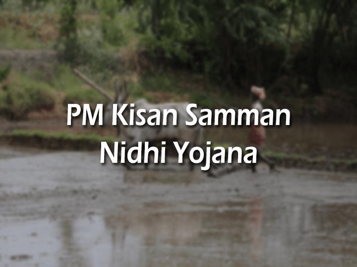 PM Kisan Status Samman Nidhi Yojana