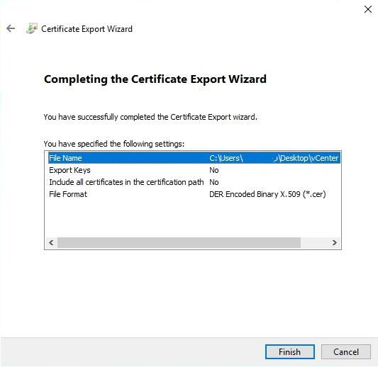 vSphere Self Signed certificate export finish