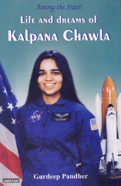"The Cover of Gurdeep Pandher's book on Kalpana Chawla ""Among the Stars""."
