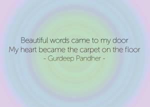 Beautiful words came to my door