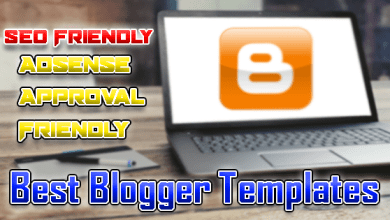 Photo of Best Blogger Template For Adsense Approval | SEO Friendly Light Templates