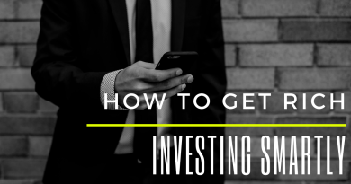 how to get rich Investing Smartly