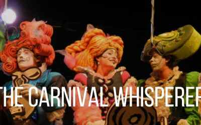 The carnival whisperer – SOLD OUT for 2020