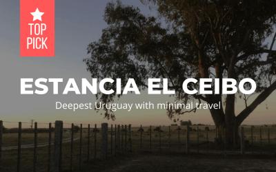 Estancia El Ceibo - Uruguai profundo com viagens mínimas