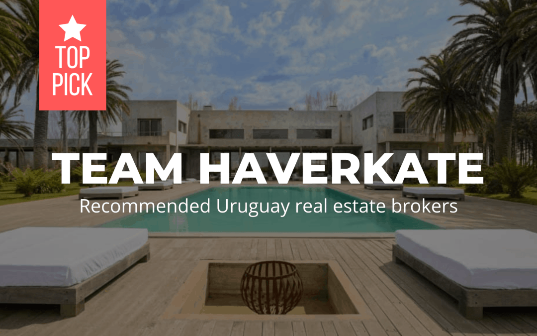 Team Haverkate – recommended Uruguay real estate brokers