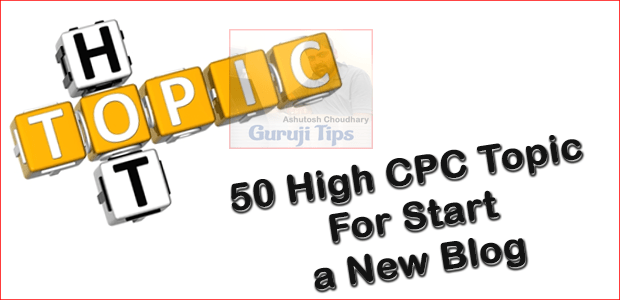 High CPC Topic for Blogging