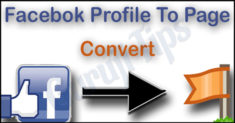 How To Concert Facebook Profile To Page