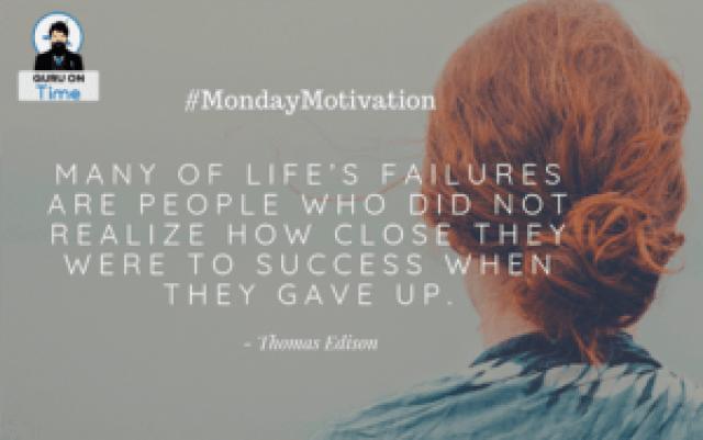 Monday Motivation Thomas Edison quotes
