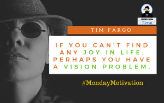 Monday Motivation Tim Fargo Quotes