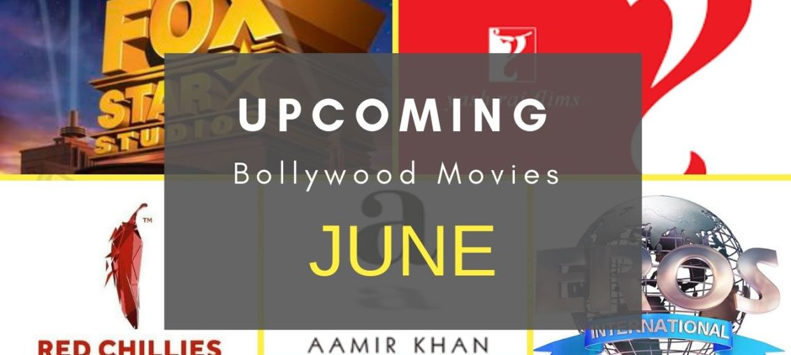 Upcoming Bollywood Movies Releasing in June 2019