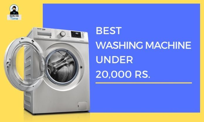 Best Washing Machine under Rs 20000