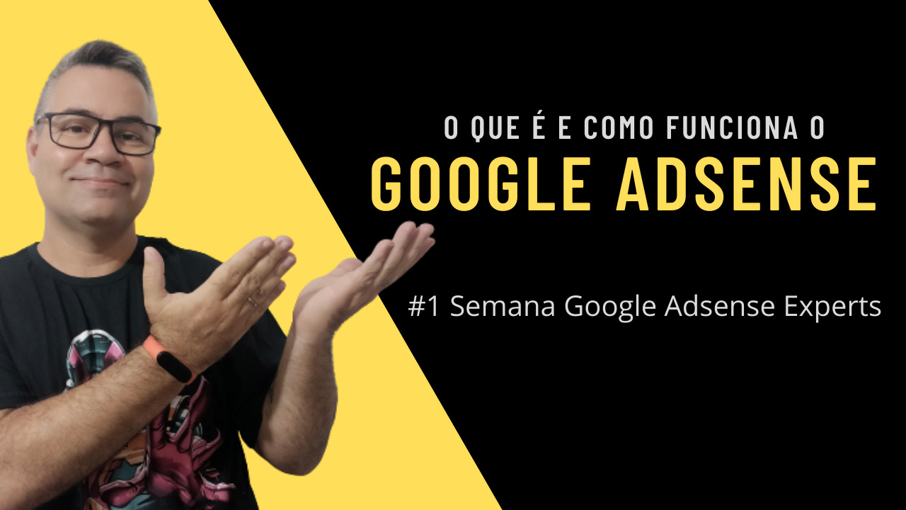 O que é e como funciona o Google Adsense