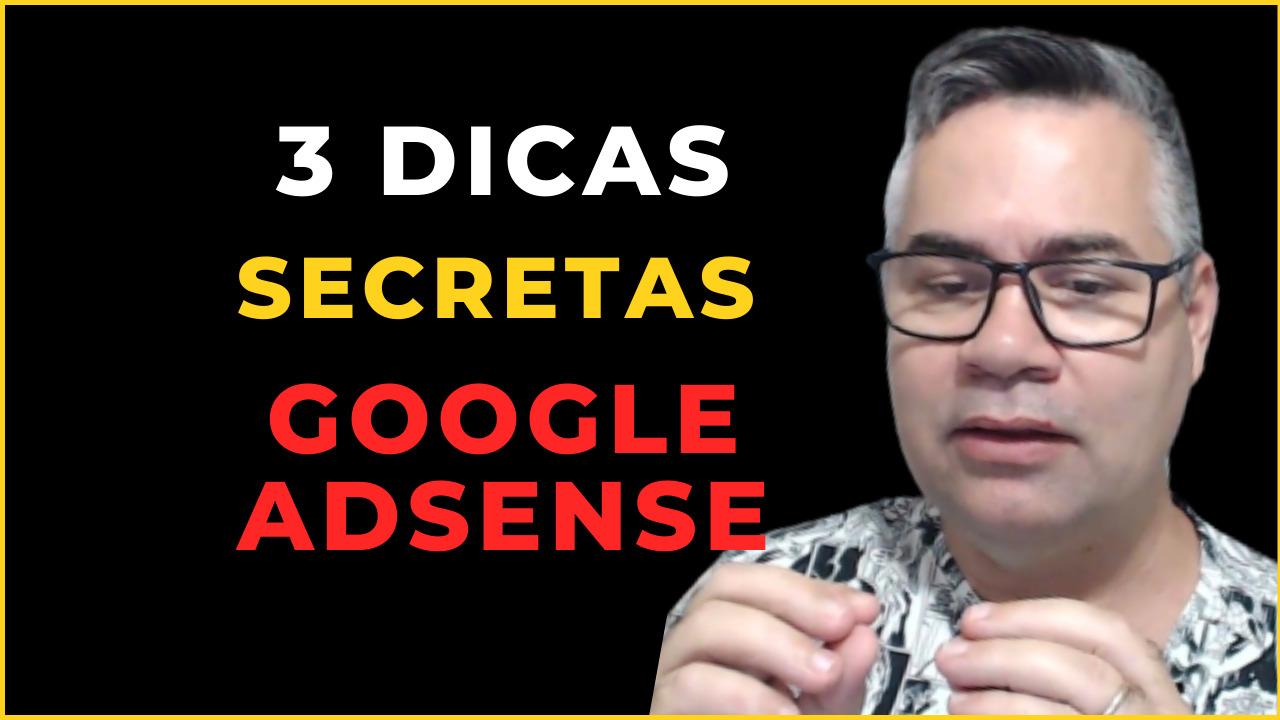3 dicas [secretas] que vão aumentar seus ganhos com Google Adsense