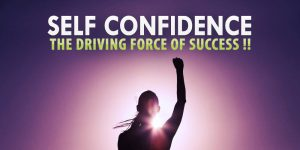 Self-confidence - A way to success