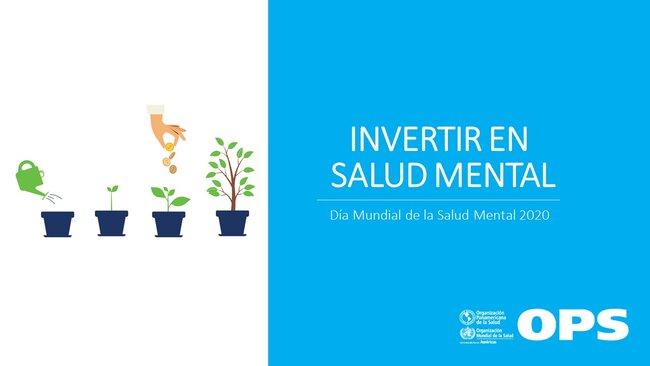 Invertir en Salud Mental - Organización Panamericana de la Salud