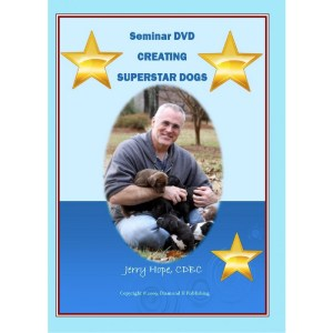 BREEDER'S GUIDE TO RAISING SUPERSTAR DOGS - PUPPY DEVELOPMENT, IMPRINTING AND TRAINING