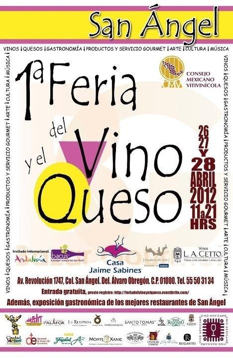 Boletín de Prensa 1a. Feria del Vino y el Queso San Ángel 2012 del 26 al 28 Abril.