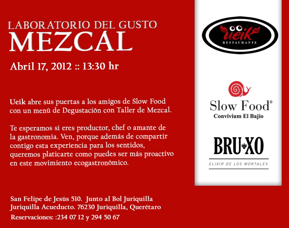 "Laboratorio del Gusto ""MEZCAL"" Abril 17 by Slow Food Convivium El Bajío"
