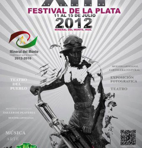 Festival de la Plata Mineral del Monte Hgo 11 al 15 Julio 2012
