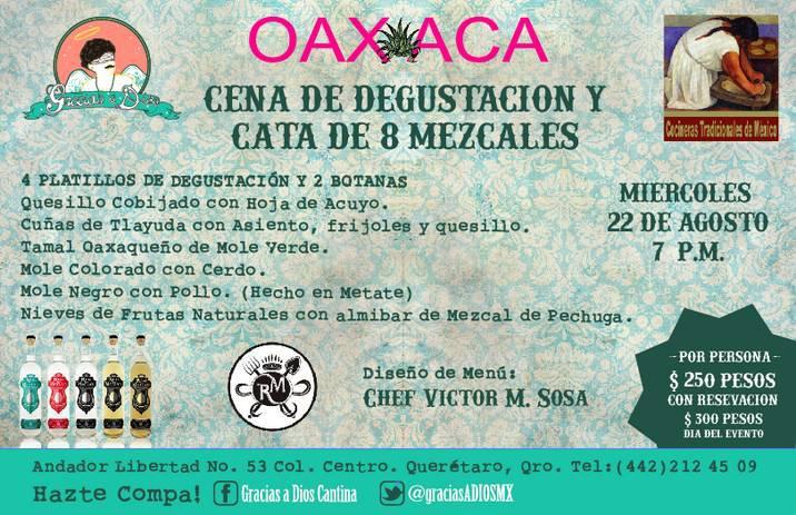 Oaxaca Cena de Degustación y Cata de 8 Mezcales 22 de Agosto 2012 Querétaro.