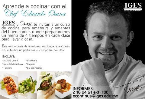 Aprende a cocinar con el Chef Eduardo Osuna