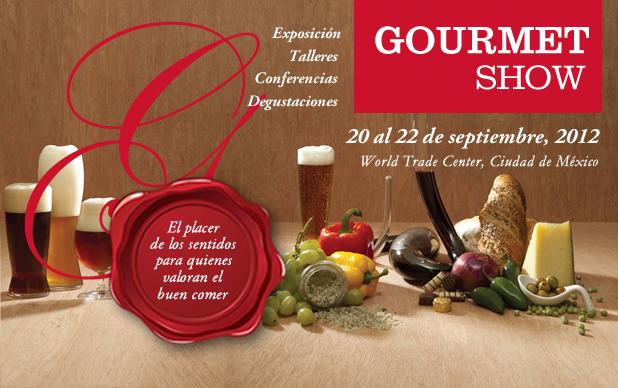 Gourmet Show 2012 del 20 al 22 de Septiembre WTC Cd. de México @gourmetshow