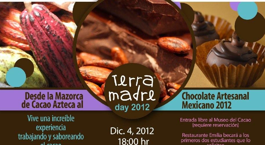"""Desde la Mazorca de Cacao Azteca al Chocolate Artesanal Mexicano """"Terra Madre"""" 4 Diciembre 2012"""
