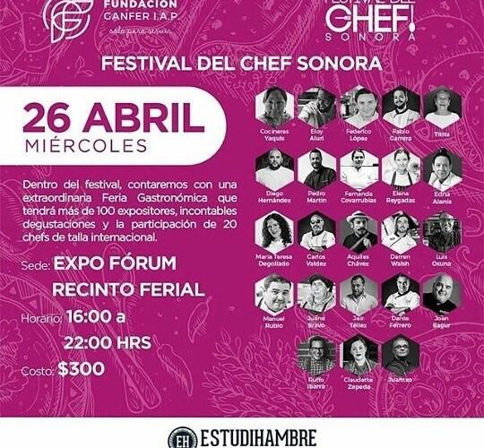FESTIVAL DEL CHEF SONORA 2017 @festchefsonora DEL 26 AL 29 DE ABRIL PROGRAMA COMPLETO. @fundacionganfer