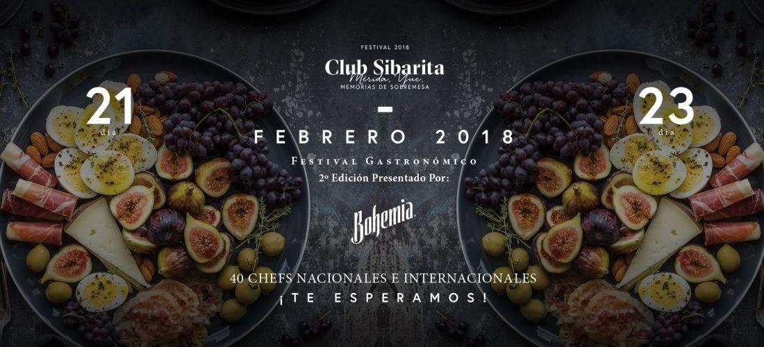 @clubsibaritamx Festival Gastronómico 2ª edición del 21-23 Febrero 2018 #Yucatán