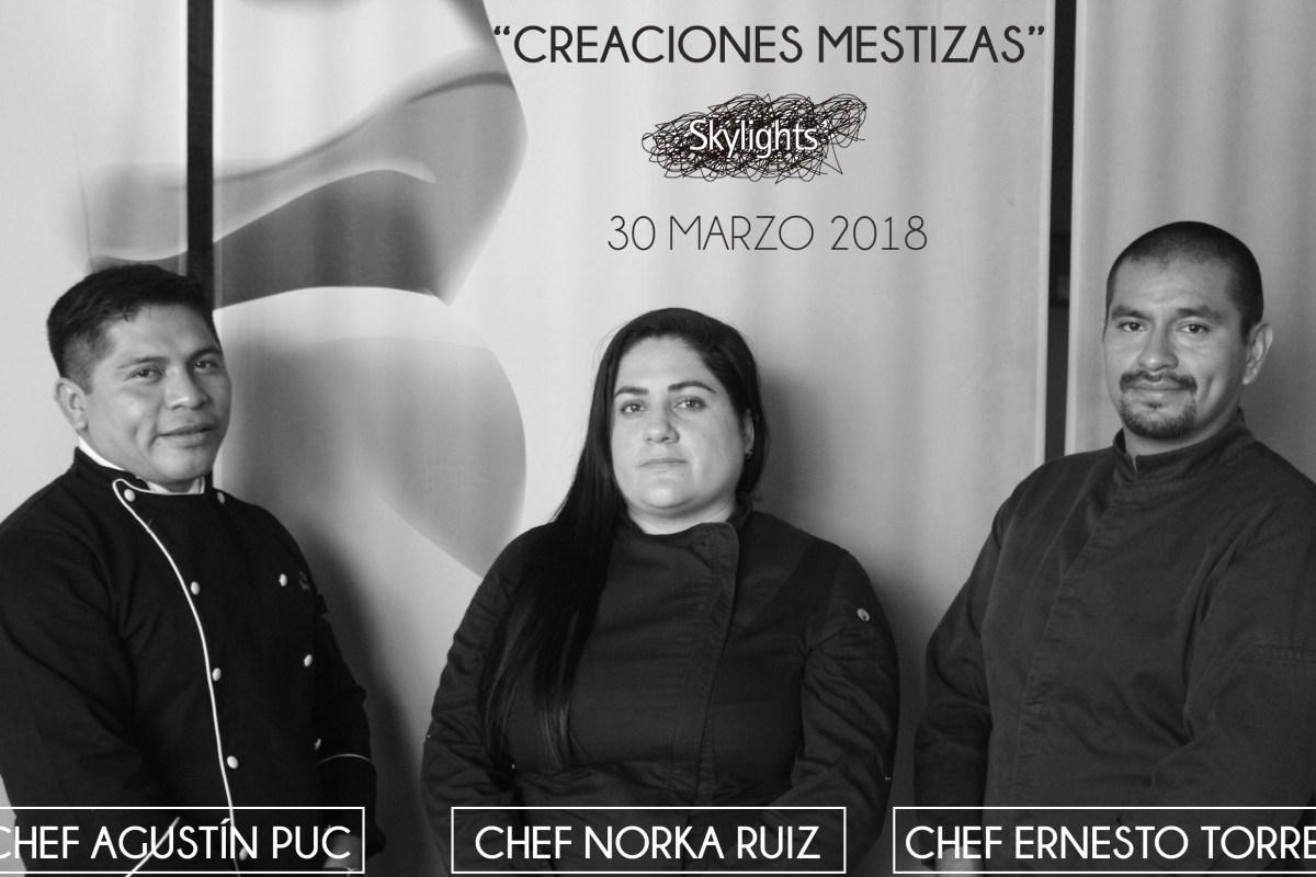 """#XperienciasGastronomicas te invita a su próxima cena """"Creaciones Mestizas"""""""